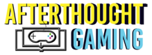 Afterthought Gaming
